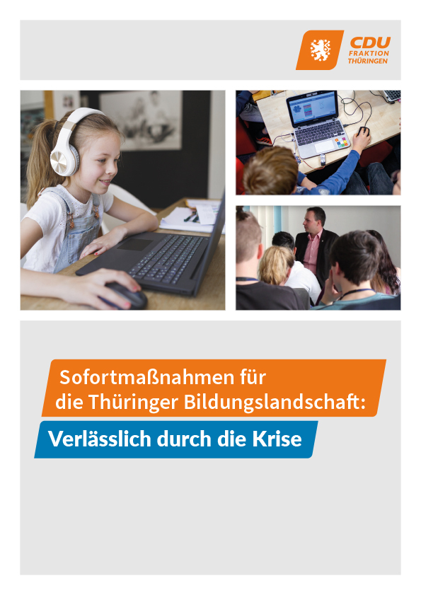 Sofortmaßnahmen für die Thüringer Bildungslandschaft: Verlässlich durch die Krise
